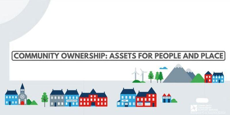 Community Ownership: Assets for People and Place – Forth Valley