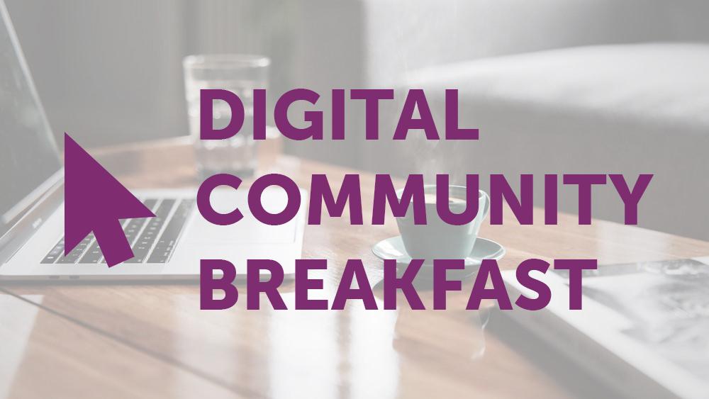 Digital Community Breakfast – CTSI's 1st Virtual Breakfast